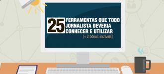 25 ferramentas que todo jornalista deveria conhecer e utilizar [+ 2 bônus incríveis]