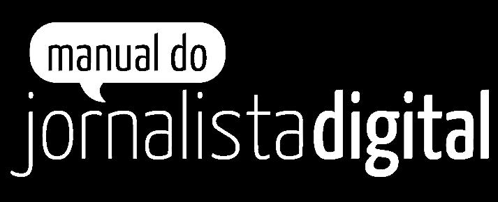 Manual do Jornalista Digital : Logo Branca